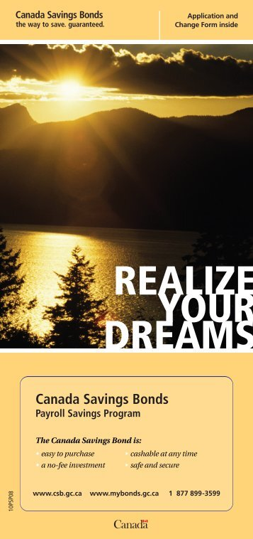 REALIZE YOUR DREAMS - Canada Savings Bonds