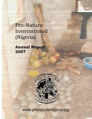 PNI Nigeria 2007 Annual Report - pro natura international (nigeria)