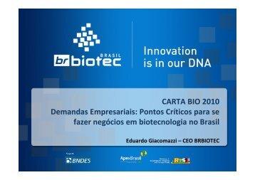 Eduardo Giacomazzi – CEO BRBIOTEC - IPD-Farma