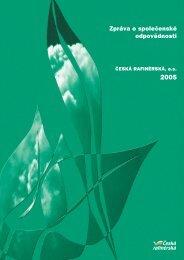 Zpráva o společenské odpovědnosti 2005 - Česká rafinérská, as