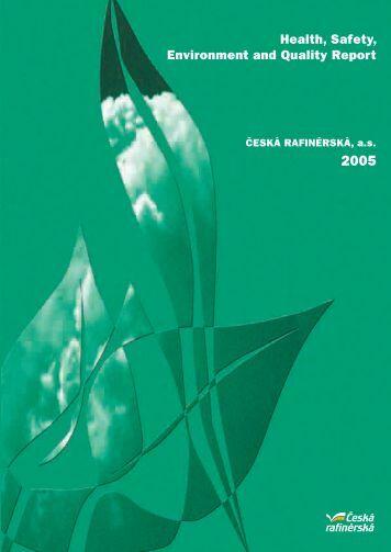 Health, Safety, Environment and Quality Report - Česká rafinérská, as