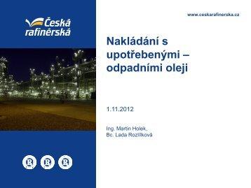Nakládání s upotřebenými – odpadními oleji - Česká rafinérská, as
