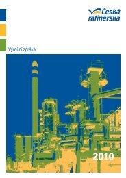 Výroční zpráva 2010 - Česká rafinérská, as