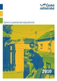 Zpráva o společenské odpovědnosti 2010 - Česká rafinérská, as