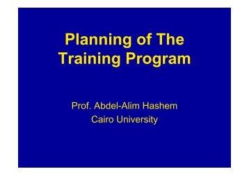 Planning of the Training, Dr. Abdel-Alim Hashem