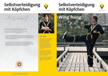 Selbstverteidigung mit Köpfchen Wing Tsung® Selbstverteidigung ...