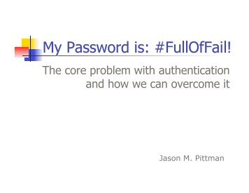 My password is: #FullOfFail! - DEF CON® Hacking Conference