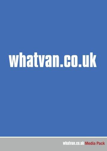 whatvan.co.uk Media Pack - Getthatmag.com