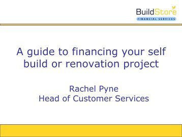 A guide to financing your self build or renovation project - Buildstore