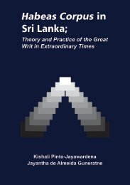 Habeas Corpus in Sri Lanka; Theory and Practice of the Great Writ ...