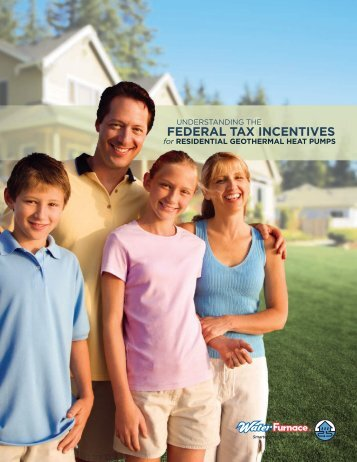 Understanding the Federal Tax Incentives - WaterFurnace