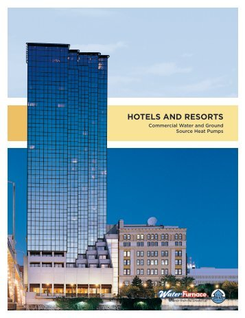 HOTELS AND RESORTS - WaterFurnace
