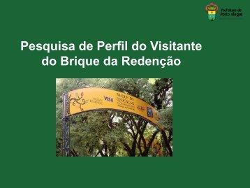 Pesquisa de Perfil do Visitante do Brique da Redenção - Procempa