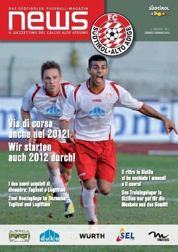 Via di corsa anche nel 2012! Wir starten auch 2012 ... - FC Südtirol