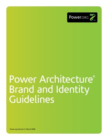 Power Architecture® Brand and Identity Guidelines - Power.org