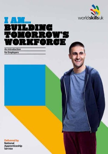 Introduction for Employers - (pdf) - WorldSkills UK - Apprenticeships