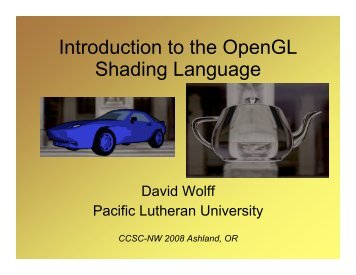 Introduction to the OpenGL Shading Language - CCSC
