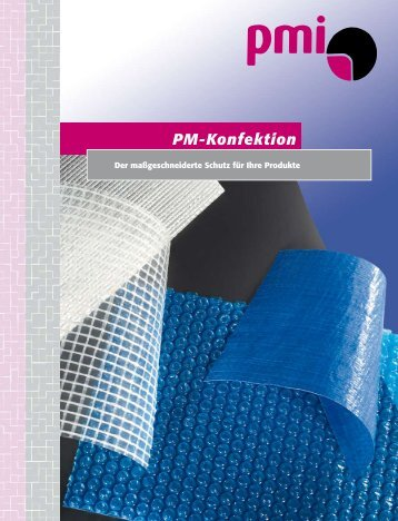 PM-Konfektion - PMI-Plast GmbH