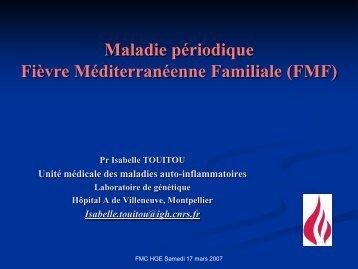 Maladie Périodique - FMC-HGE