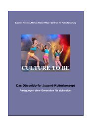 CULTURE TO BE Das Düsseldorfer Jugend ... - Stadt Düsseldorf