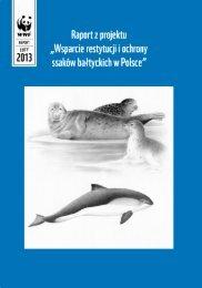 Raport z projektu Wsparcie Restytucji i Ochrony Ssaków ... - WWF