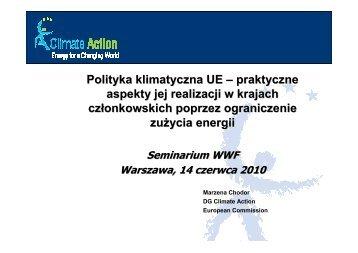 Polityka klimatyczna UE – praktyczne aspekty jej realizacji w ... - WWF