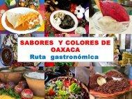 SABORES Y COLORES DE OAXACA Ruta gastronómica