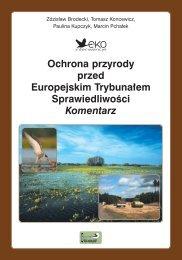Ochrona przyrody przed Europejskim Trybuna ... - Ekointerwencje
