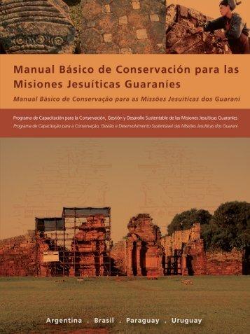 manual básico de conservación para las misiones jesuíticas ...