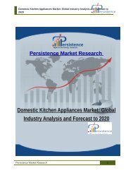 Domestic Kitchen Appliances Market: Global Industry Analysis and Forecast to 2020