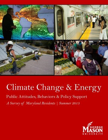 Climate change & energy – Public attitudes, behaviors and policy ...
