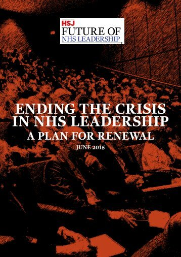 HSJ-Future-of-NHS-Leadership-inquiry-report-June-2015