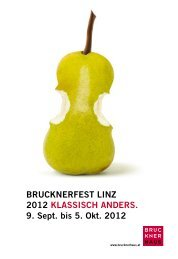 Brucknerfest Linz 2012 kLassisch anders. 9. sept ... - Brucknerhaus