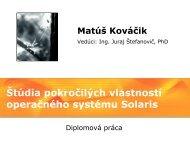 Štúdia pokročilých vlastností operačného systému Solaris - matus