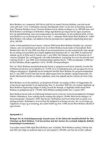 2 Opgave 1 Berit Boldsen var i sommeren 2005 ... - For Studerende