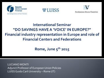Financial industry representacion in Europe and role of Financial Centers and Federations