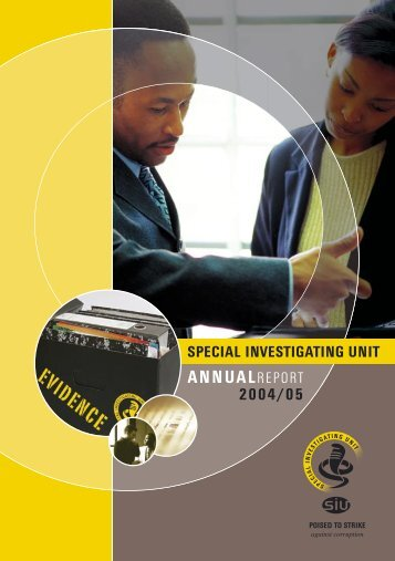 Annual Report 2004/05 - Special Investigating Unit