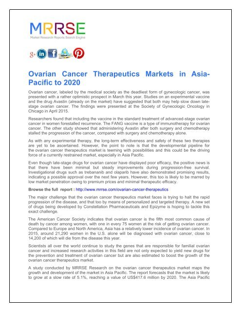 Ovarian Cancer Therapeutics Markets in Asia- Pacific to 2020