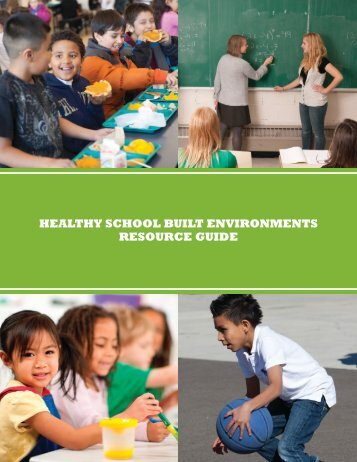healthy school built environments resource guide - LiveWell Colorado