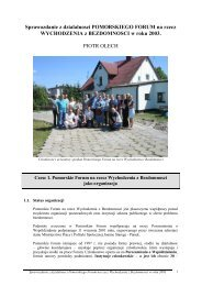 Sprawozdanie 2003 - Pomorskie Forum na rzecz Wychodzenia z ...