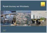 Sytuacja na rynku biurowym we Wrocławiu - QBusiness.pl