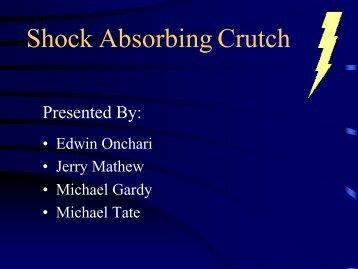 1: Shock Absorbing Crutch