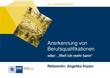 """(IHK Rhein-Main-Neckar) """"Anerkennung von Berufsqualifikationen"""""""