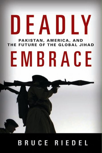 Deadly Embrace Pakistan  America  and the Future of