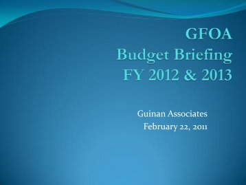 GFOA Budget Briefing FY 2012 & 2013 - Government Finance ...