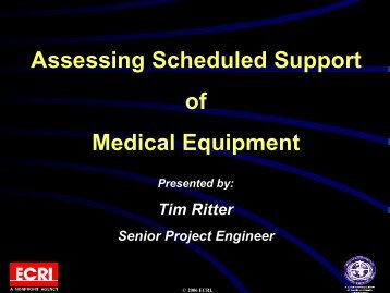 Assessing Scheduled Support for Medical Equipment