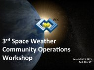 3rd Space Weather Community Opera&ons Workshop