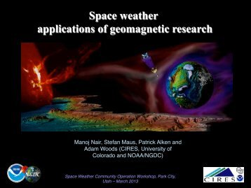Space weather applications of geomagnetic research