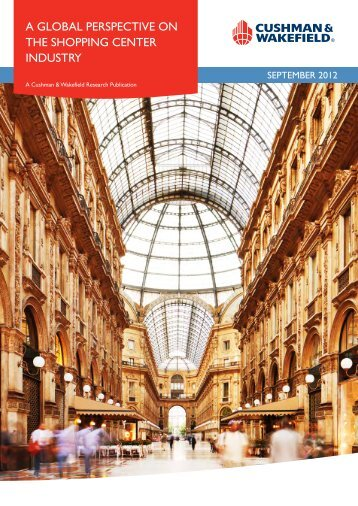 a global perspective on the shopping center industry - Cushman ...