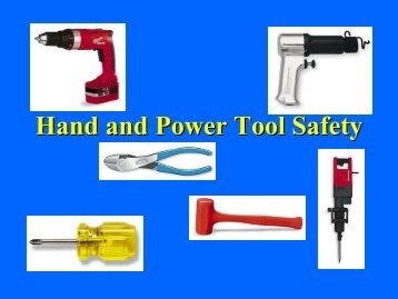 Hand and Power Tool Safety - Technology